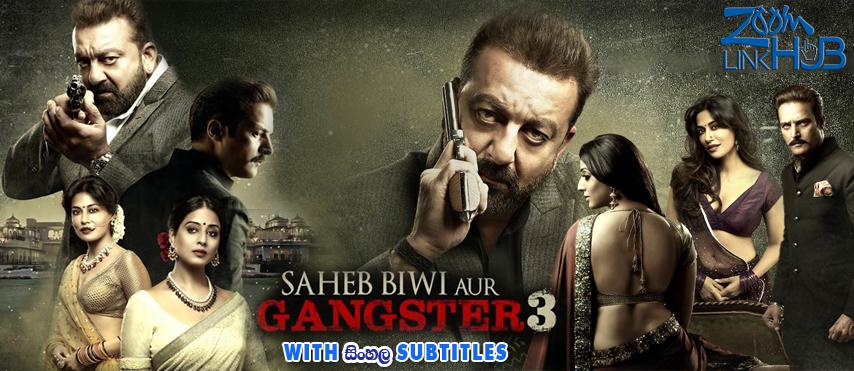 Saheb Biwi Aur Gangster 3 (2018) With Sinhala Subtitles