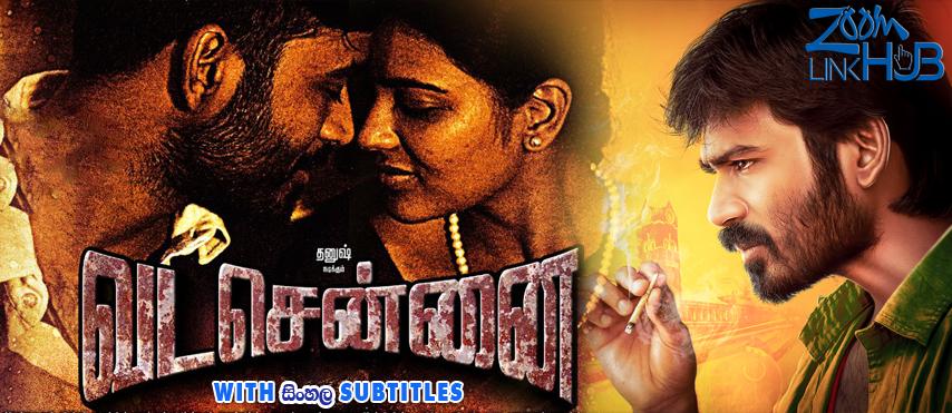 Vada Chennai (2018) With Sinhala Subtitles